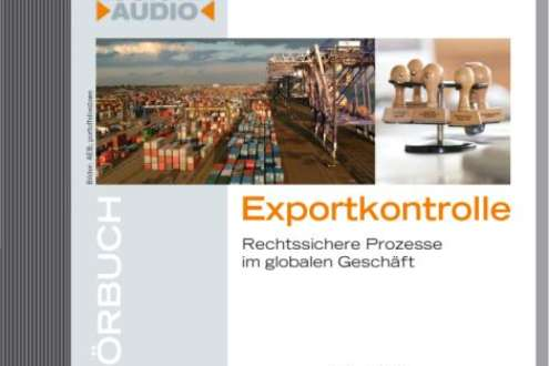 Exportkontrolle – das Hörbuch